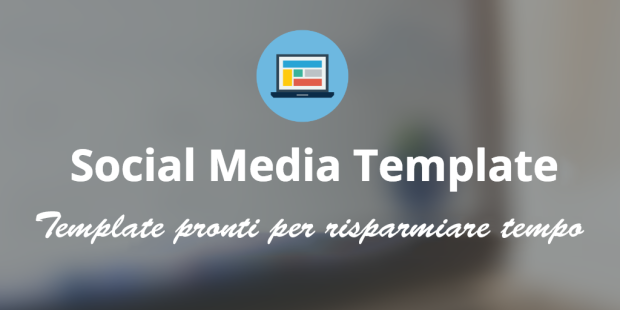 10 template per un social media marketing senza perdite di tempo