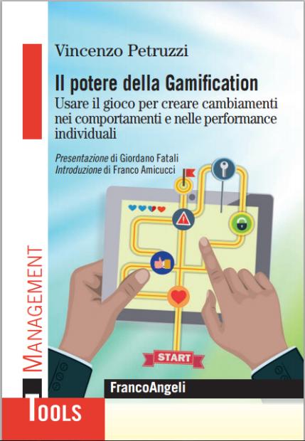 Nel suo nuovo libro, Vincenzo Petruzzi ci spiega il potere della Gamification [RECENSIONE]