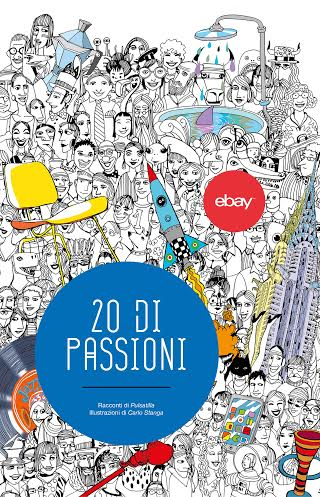 Ebay Italia 20 anni fatti di passioni