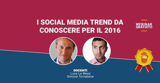 Quali saranno i Social Media Trend per il 2016? [FREE MASTERCLASS ON DEMAND]