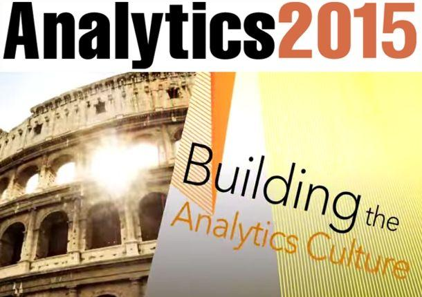 Analytics 2015: il futuro dei big data arriva a Roma [EVENTO]