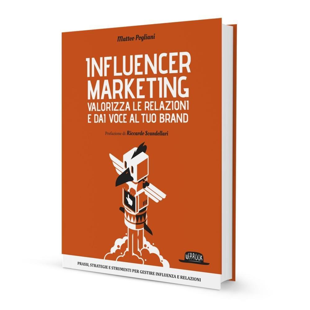 Influencer Marketing: gli utenti come fonti di business