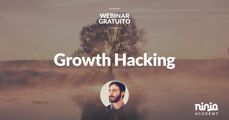 webinar gratuito growth hacking