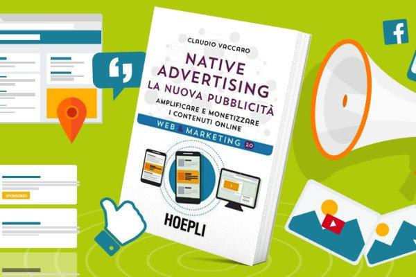 Native Advertising: le opportunità per inserzionisti ed editori