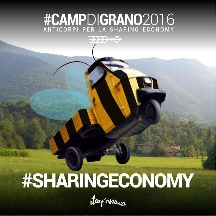 #CampDiGrano 2016: STAY 'NNANZI con una summer school di anticorpi per la sharing economy
