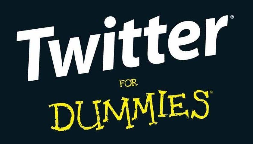 Twitter for Dummies: tutte le regole base per usare il social dei 140 caratteri