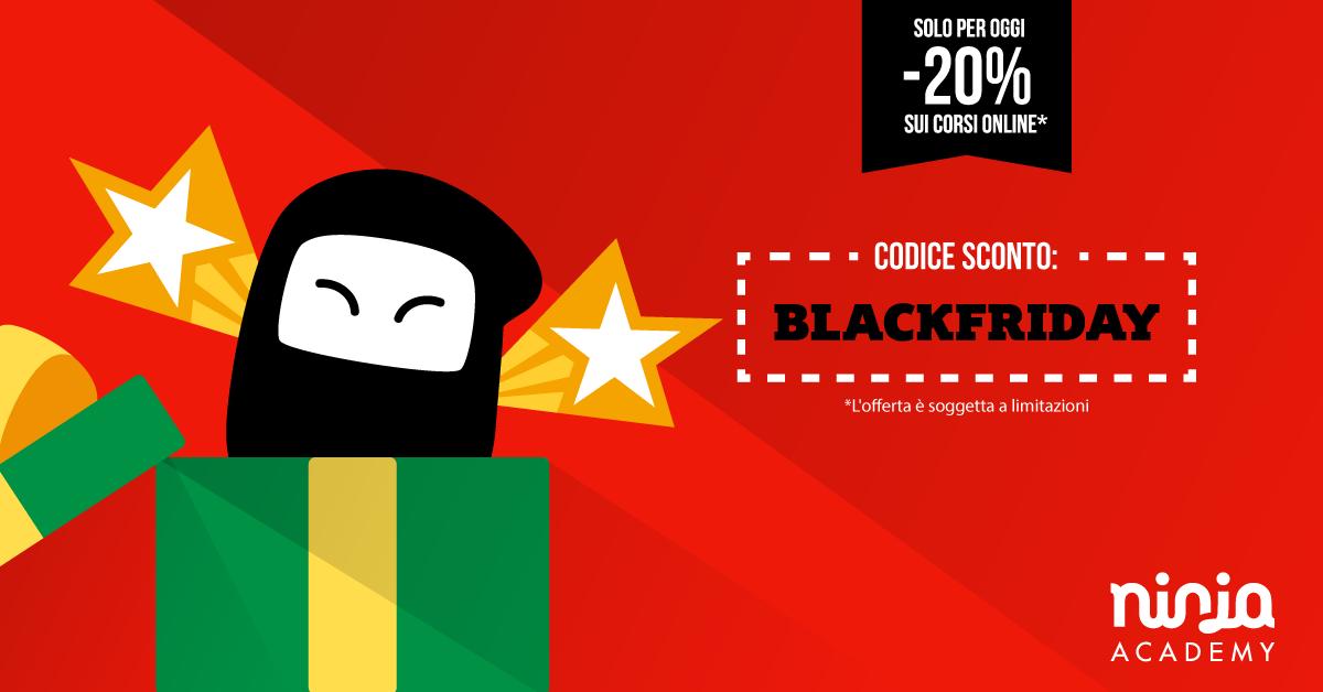 Arriva il Black Friday dei ninja: solo per oggi corsi online al -20%!