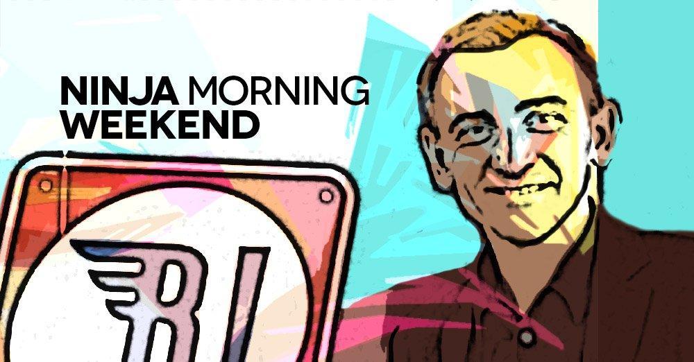 Ninja Morning (Weekend), il buongiorno di sabato 7 aprile