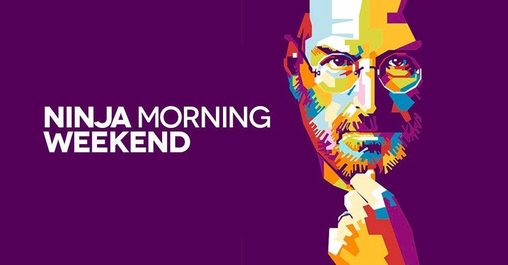Ninja Morning (Weekend), il buongiorno di sabato 21 aprile 2018