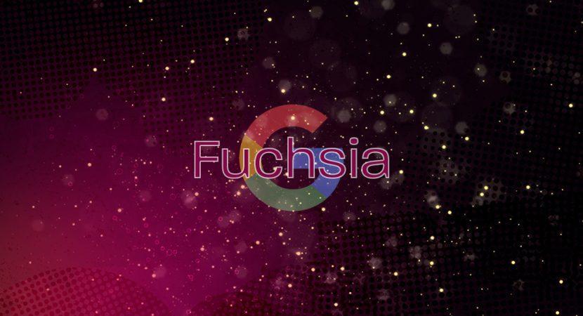 Fuchsia-Google-830x450