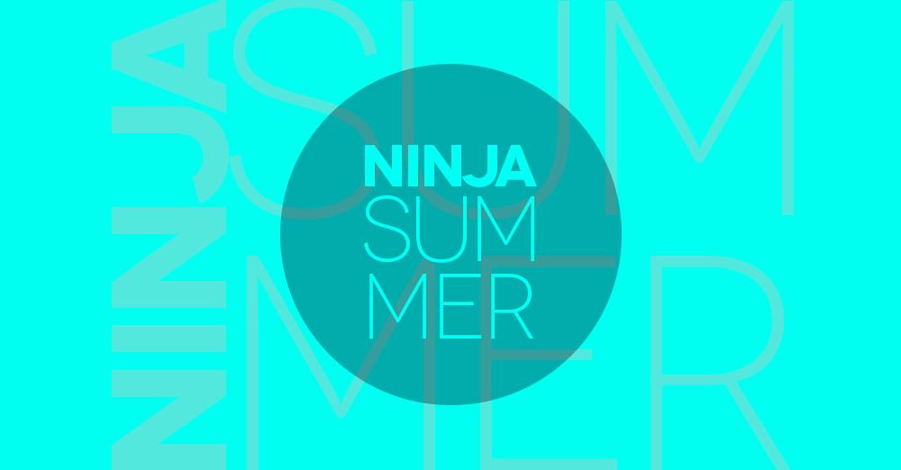 Ninja Summer, lunedì 27 agosto 2018