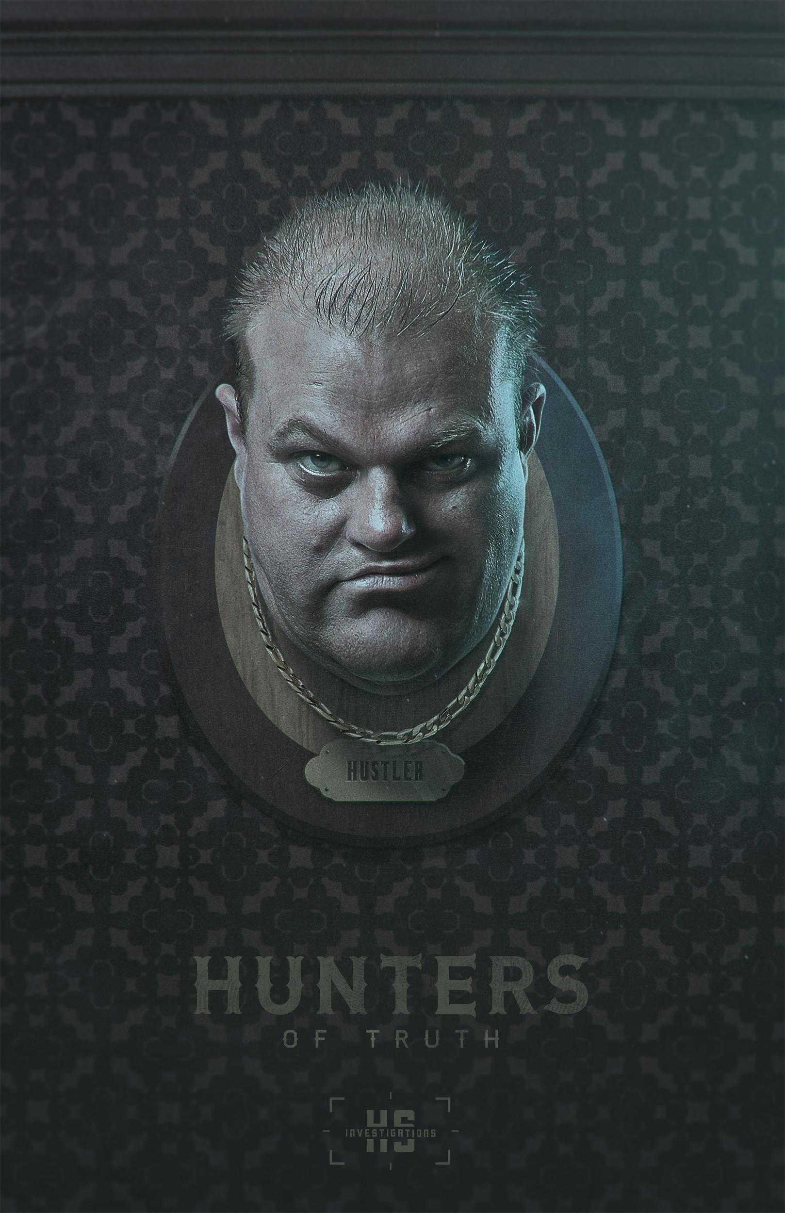Hunters of Truth - Hustler
