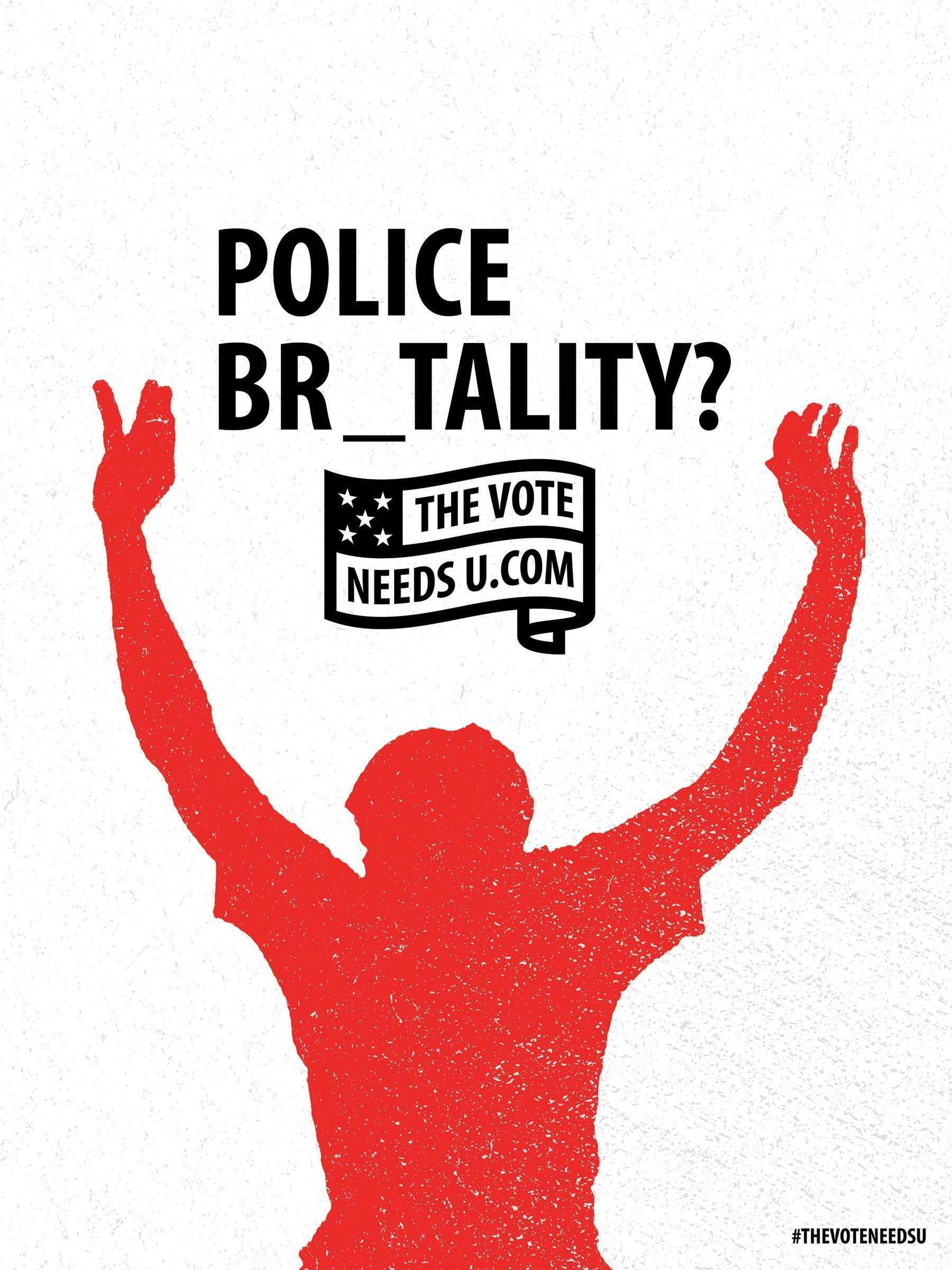 thevoteneedsu_posters_policebrutality_aotw_0