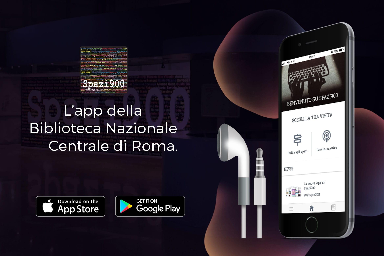 spazi900, biblioteca nazionale centrale roma, app per musei