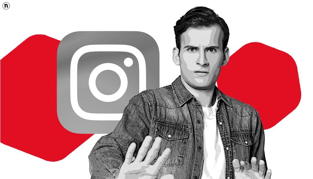 Ecco cosa non dovresti assolutamente fare su Instagram