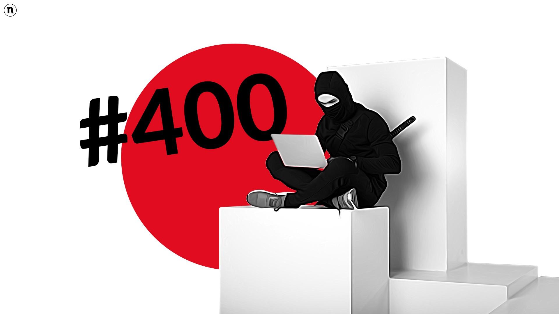 Audio & subscription: le 400 puntate di Ninja PRO Information